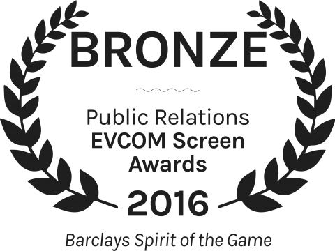 Barclays Spirit of the Game Bronze Public Relations EVCOM Screen Awards 2016